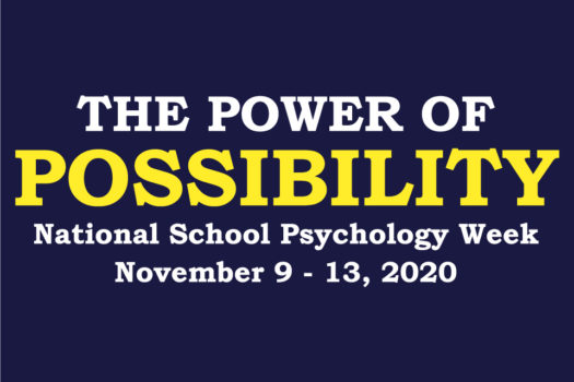 National School Psychology Week 2020 The Power of Possibility