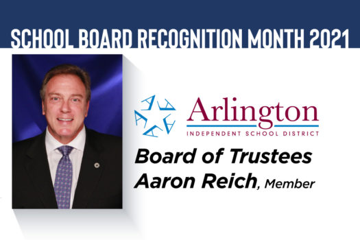 Dr. Aaron Reich, Arlington ISD Board of Trustees - School Board Recognition Month