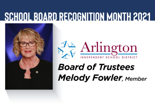 Melody Fowler, Arlington ISD Board of Trustees - School Board Recognition Month