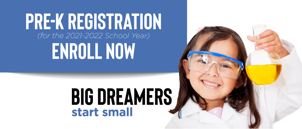 Pre-K Registration. Enroll Now.